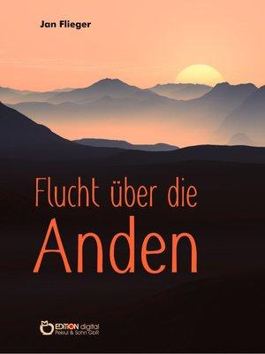 cover image of Flucht über die Anden