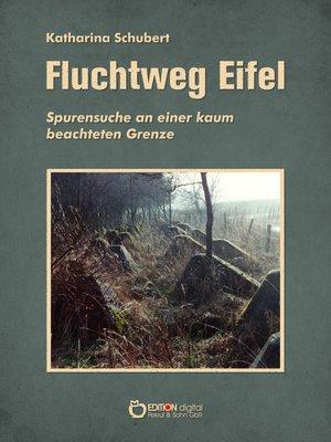 cover image of Fluchtweg Eifel