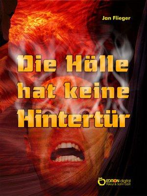 cover image of Die Hölle hat keine Hintertür