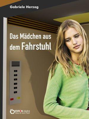 cover image of Das Mädchen aus dem Fahrstuhl