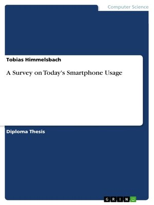 cover image of A Survey on Today's Smartphone Usage