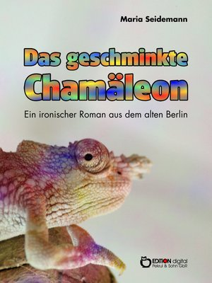 cover image of Das geschminkte Chamäleon