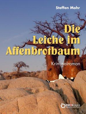 cover image of Die Leiche im Affenbrotbaum