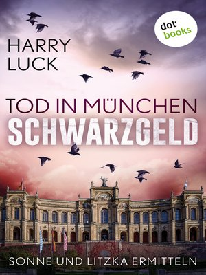 cover image of Tod in München--Schwarzgeld