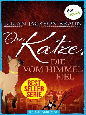 cover image of Die Katze, die vom Himmel fiel--Band 28