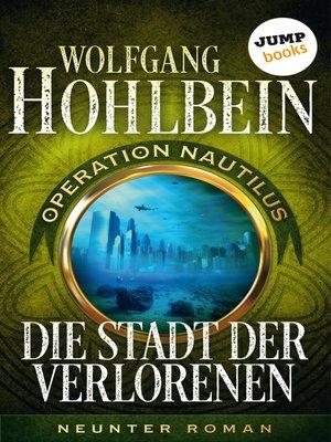 cover image of Die Stadt der Verlorenen