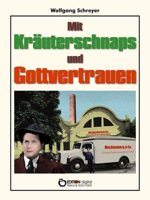 cover image of Mit Kräuterschnaps und Gottvertrauen