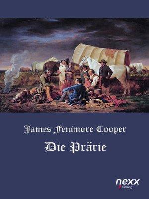 cover image of Die Prärie