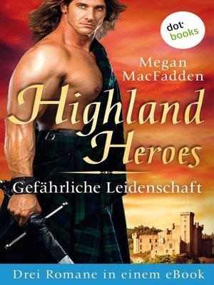 cover image of Highland Heroes--Gefährliche Leidenschaft