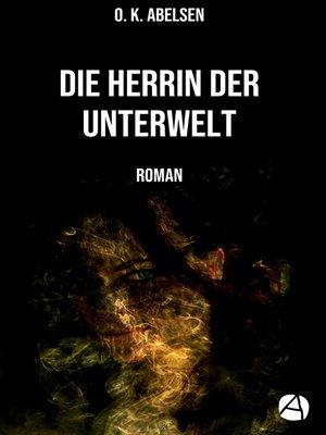 cover image of Die Herrin der Unterwelt