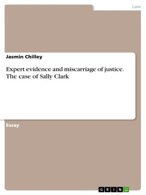 cover image of Expert evidence and miscarriage of justice. the case of Sally Clark