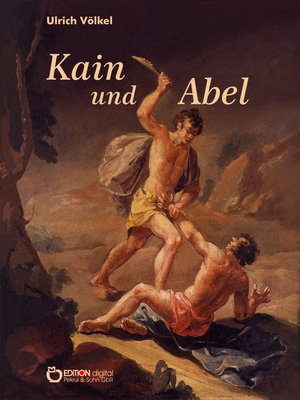 cover image of Kain und Abel