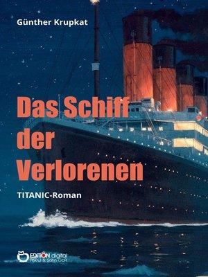 cover image of Das Schiff der Verlorenen