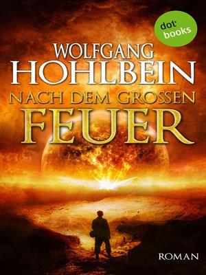 cover image of Nach dem großen Feuer
