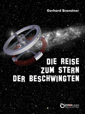 cover image of Die Reise zum Stern der Beschwingten