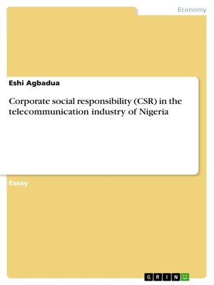 cover image of Corporate social responsibility (CSR) in the telecommunication industry of Nigeria