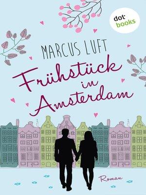 cover image of Frühstück in Amsterdam