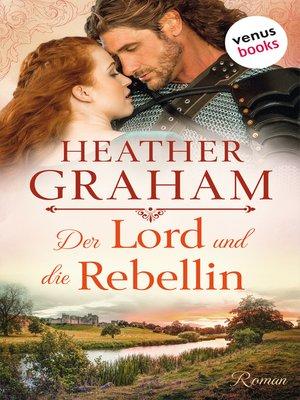 cover image of Der Lord und die Rebellin