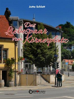 cover image of Das Liebespaar vom Körnerplatz