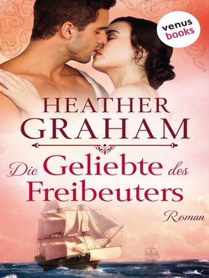 cover image of Die Geliebte des Freibeuters