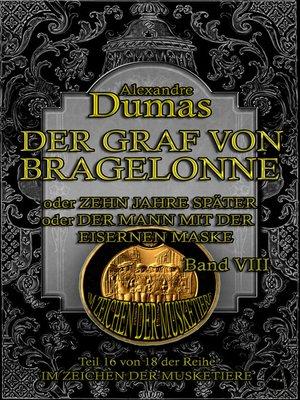 cover image of Der Graf von Bragelonne. Band VIII