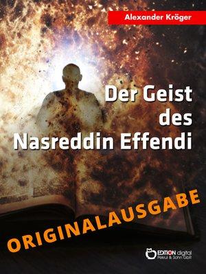 cover image of Der Geist des Nasreddin Effendi--Originalausgabe