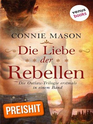 cover image of Die Liebe der Rebellen