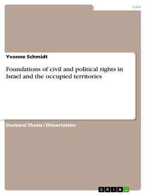 cover image of Foundations of civil and political rights in Israel and the occupied territories