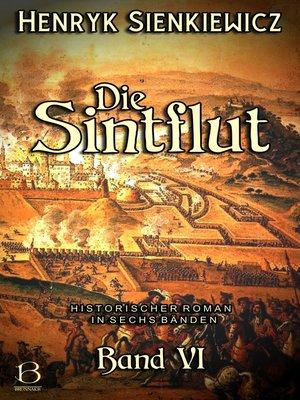 cover image of Die Sintflut. Band VI