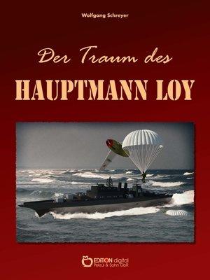 cover image of Der Traum des Hauptmann Loy