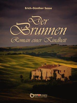 cover image of Der Brunnen – Roman einer Kindheit