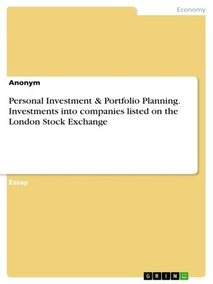 cover image of Personal Investment & Portfolio Planning. Investments into companies listed on the London Stock Exchange