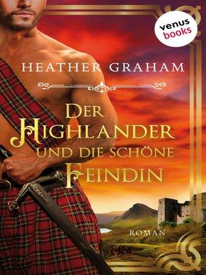 cover image of Der Highlander und die schöne Feindin