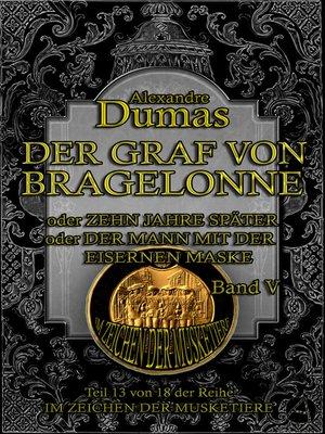 cover image of Der Graf von Bragelonne. Band V