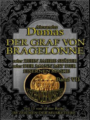 cover image of Der Graf von Bragelonne. Band VII