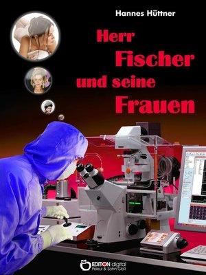 cover image of Herr Fischer und seine Frauen