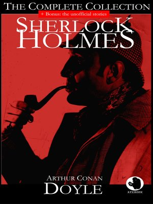 cover image of Sherlock Holmes--The Complete Collection (+ Bonus