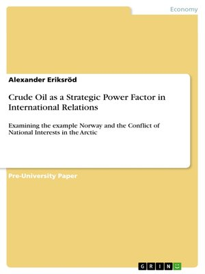 cover image of Crude Oil as a Strategic Power Factor in International Relations