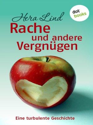 cover image of Rache und andere Vergnügen
