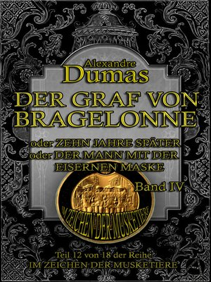 cover image of Der Graf von Bragelonne. Band IV