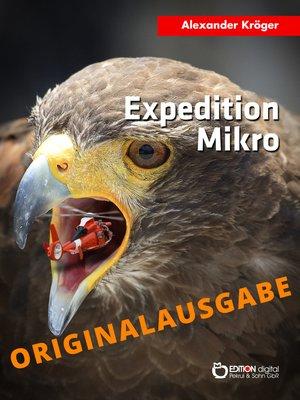cover image of Expedition Mikro – Originalausgabe