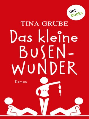 cover image of Das kleine Busenwunder