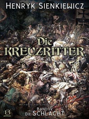cover image of Die Kreuzritter. Band IV