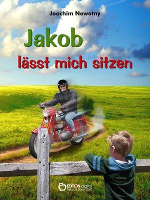 cover image of Jakob lässt mich sitzen