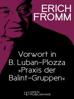 "cover image of Vorwort in B. Luban-Plozza ""Praxis der Balint-Gruppen"""