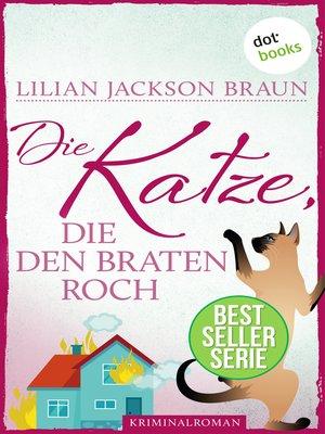 cover image of Die Katze, die den Braten roch--Band 23