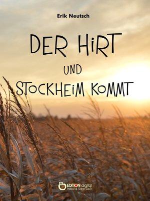 cover image of Der Hirt und Stockheim kommt