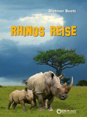 cover image of Rhinos Reise