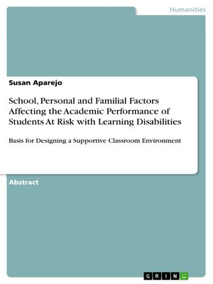 learning environment and the academic performance Learning if academic performance is to be achieved among students however, apart from the fact that effective discipline helps in the achievement of goals, expectation and responsibility in students (dunham, 1984:66.