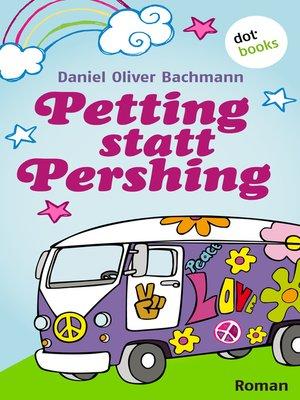 cover image of Petting statt Pershing